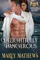 Delightfully Dangerous -- Marly Mathews