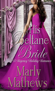 His Beltane Bride -- Marley Mathews